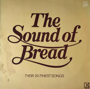 Bread - The Sound Of Bread: Their 20 Finest Songs (LP) (VG/G+)